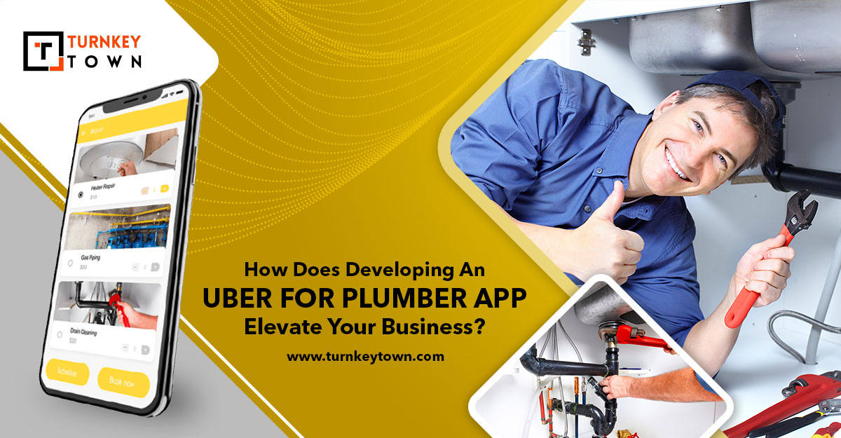 How Does Developing An On-demand plumber service app Elevate Your Business?